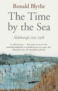 Time by the sea - aldeburgh 1955-1958