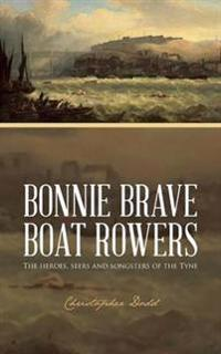 Bonnie Brave Boat Rowers