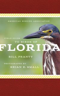American Birding Association Field Guide to Birds of Florida