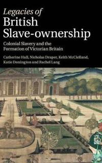 Legacies of British Slave-Ownership