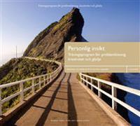 Personlig insikt : träningsprogram för problemlösning, kreativitet och glädje