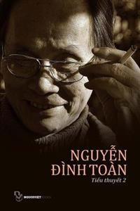 Tieu Thuyet Nguyen Dinh Toan: Quyen 2