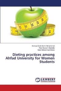 Dieting Practices Among Ahfad University for Women Students