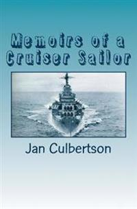 Memoirs of a Cruiser Sailor