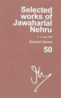 Selected Works of Jawaharlal Nehru 1 July - 31 July 1959