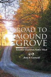 Road to Mound Grove