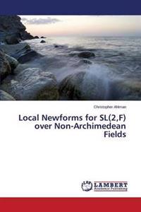 Local Newforms for SL(2, F) Over Non-Archimedean Fields