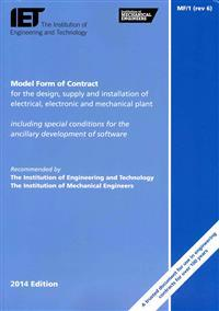 Model Form of Contract for the Design, Supply and Installation of Electrical, Electronic and Mechanical Plant: MF/1 (rev 6)