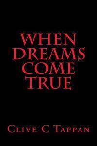 When Dreams Come True