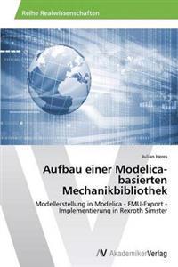 Aufbau Einer Modelica-Basierten Mechanikbibliothek