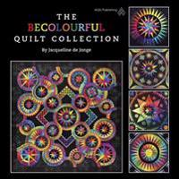 The BeColourful Quilt Collection