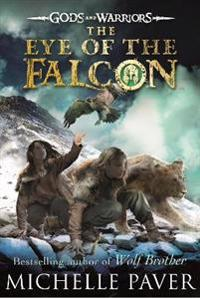 Eye of the falcon (gods and warriors book 3)