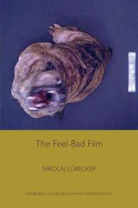 The Feel-Bad Film