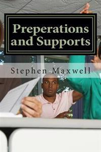 Preperations and Supports: Preparing to Support Israel, to Be a Man/Woman/Preacher/Leader