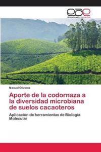 Aporte de La Codornaza a la Diversidad Microbiana de Suelos Cacaoteros