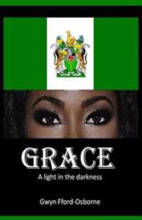 Grace: A Light in the Darkness