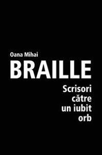Braille - Scrisori Catre Un Iubit Orb
