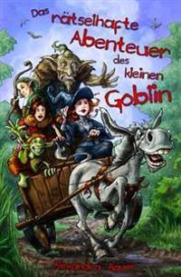 Das Raetselhafte Abenteuer Des Kleinen Goblin: Schwarzweiss-Ausgabe