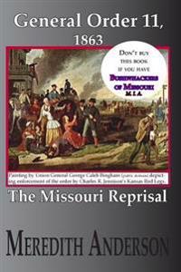 General Order Eleven, 1863: The Missouri Reprisal