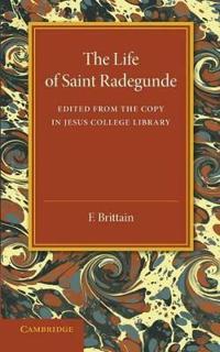 The Lyfe of Saynt Radegunde