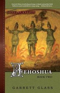 Jehoshua: Conflagration
