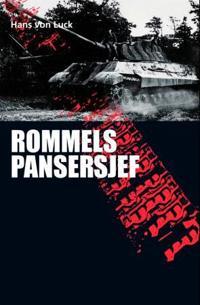 Rommels pansersjef - Hans von Luck | Inprintwriters.org