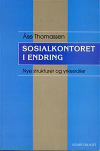 Sosialkontoret i endring - Åse Thomassen | Ridgeroadrun.org