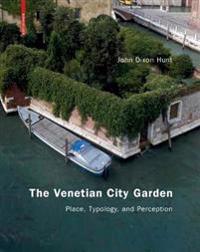 The Venetian City Garden