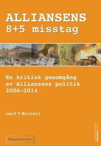 Alliansens 8+5 misstag