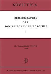 Bibliographie Der Sowjetischen Philosophie I-VII (Bibliography of Soviet Philosophy I-VII)