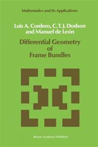 Differential Geometry of Frame Bundles