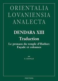 Dendara XIII: Traduction: Le Pronaos Du Temple D'Hathor: Facade Et Colonnes