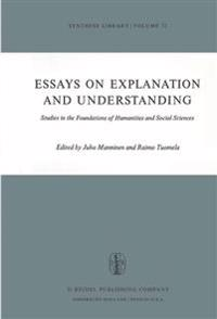 Essays on Explanation and Understanding