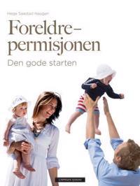 Foreldrepermisjonen - Hege Saastad Haugan pdf epub