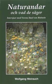 Naturandarna och vad de säger : intervjuer med 17 naturväsen förmedlade genom Verena Stael von Holstein