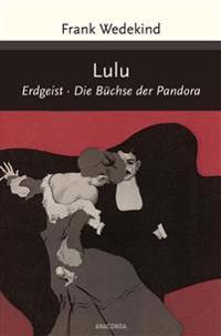 Lulu (Erdgeist, Büchse der Pandora)