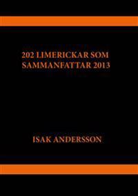 202 limerickar som sammanfattar 2013