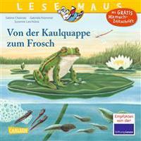 LESEMAUS 120: Von der Kaulquappe zum Frosch