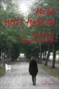 Hela mitt hjärta - Birgitta Hadin Lusth | Laserbodysculptingpittsburgh.com