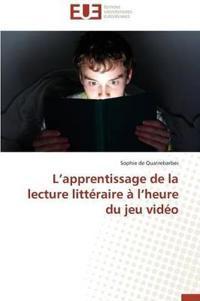 L Apprentissage de la Lecture Litt�raire � L Heure Du Jeu Vid�o
