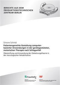 Patientengerechte Gestaltung computerbasierter Anwendungen in der gerätegestützten, motorischen Therapie nach Schlaganfall