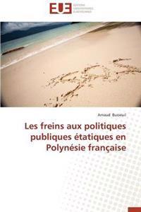 Les Freins Aux Politiques Publiques �tatiques En Polyn�sie Fran�aise