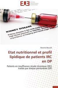 Etat Nutritionnel Et Profil Lipidique de Patients IRC En DP