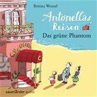 Antonellas Reisen - Das grüne Phantom