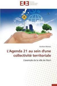 L'Agenda 21 Au Sein D'Une Collectivite Territoriale