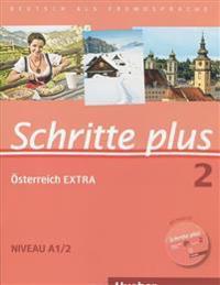 Schritte plus 02. Kursbuch + Arbeitsbuch mit Audio-CD zum Arbeitsbuch und interaktiven Übungen + Österreich EXTRA mit Audio-CD