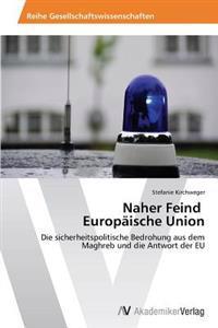 Naher Feind Europaische Union