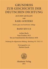 Achtes Buch: Vom Frieden 1815 Bis Zur Franz sischen Revolution 1830