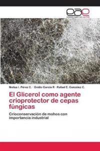 El Glicerol como agente crioprotector de cepas fúngicas