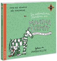 Die erstaunlichen Abenteuer der Maulina Schmitt. Warten auf Wunder